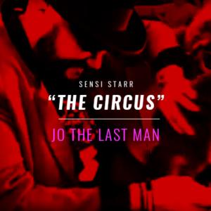 "J.O. The Last Man ""The Circus"""