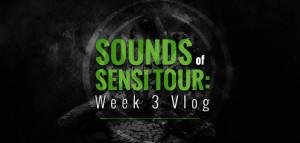 Sound Of Sensi Tour - VLOG 3