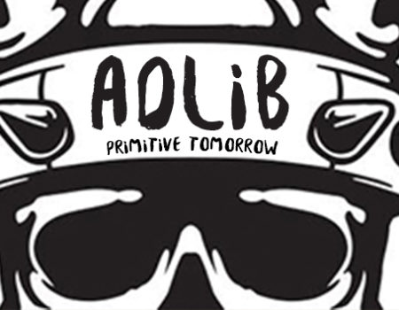"Adlib Signs with Battle Axe Records/Faction Entertainment – ""PRIMITIVE TOMORROW"""