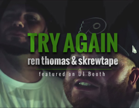 Ren Thomas, Try Again video featured on DJBooth.net