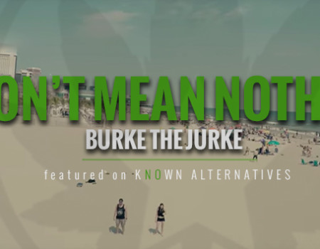 Burke The Jurke – Don't Mean Nothin' featured on Smash TV