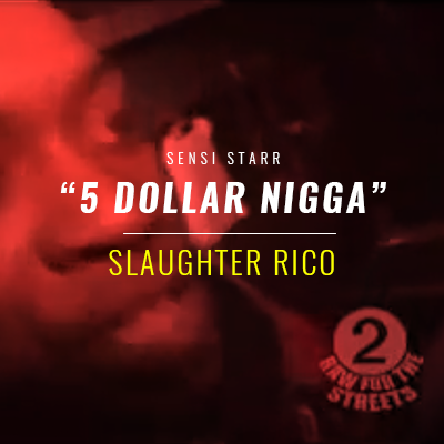 Slaughter Rico 5 Dolla Nigga