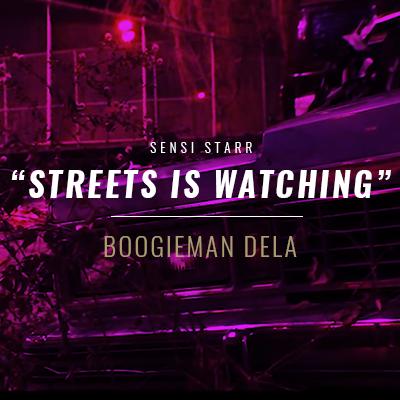 Boogieman Dela - Streets Is Watching