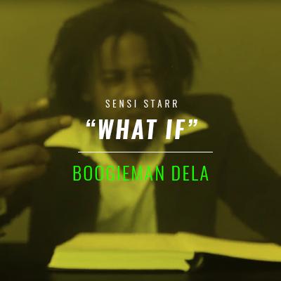 Boogieman Dela - What If