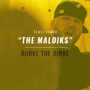 Burke The Jurke - The Maloiks [Prod. by Level 13]