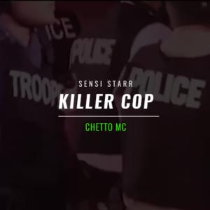 """Ghetto MC – """"Killer Cop"""""""