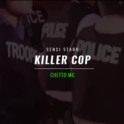 "Ghetto MC – ""Killer Cop"""