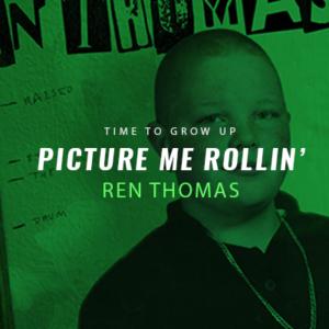 ren-thomas-picture-me-rollin