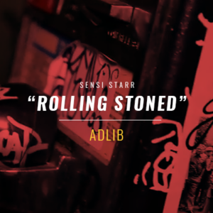 ADLIB - Rolling Stoned (Official Music Video)