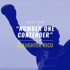 """Slaughter Rico - """"Number One Contender"""" [Mr. Green]"""