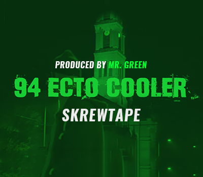 Skrewtape - '94 Ecto Cooler [Produced by Mr. Green]