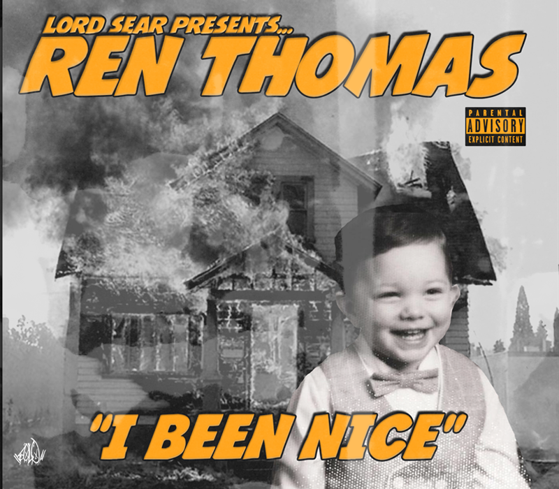I Been Nice - Ren Thomas
