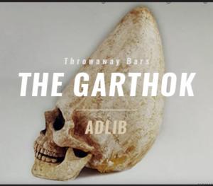 "Burke the Jurke - ""The Garthok"" (Throwaway Bars)"