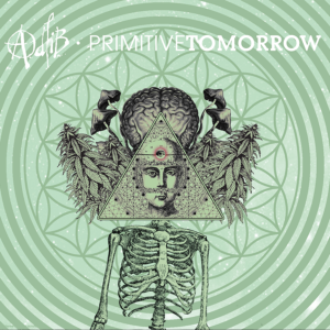 Adlib - Primitive Tomorrow