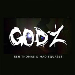 Ren Thomas & Mad Squablz Godz Produced By Expo & Thorp