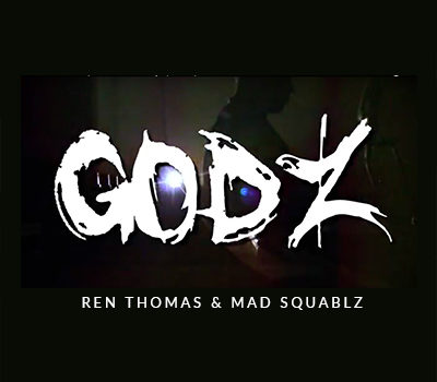 Ren Thomas & Mad Squablz Godz Produced By Expo & Thorp