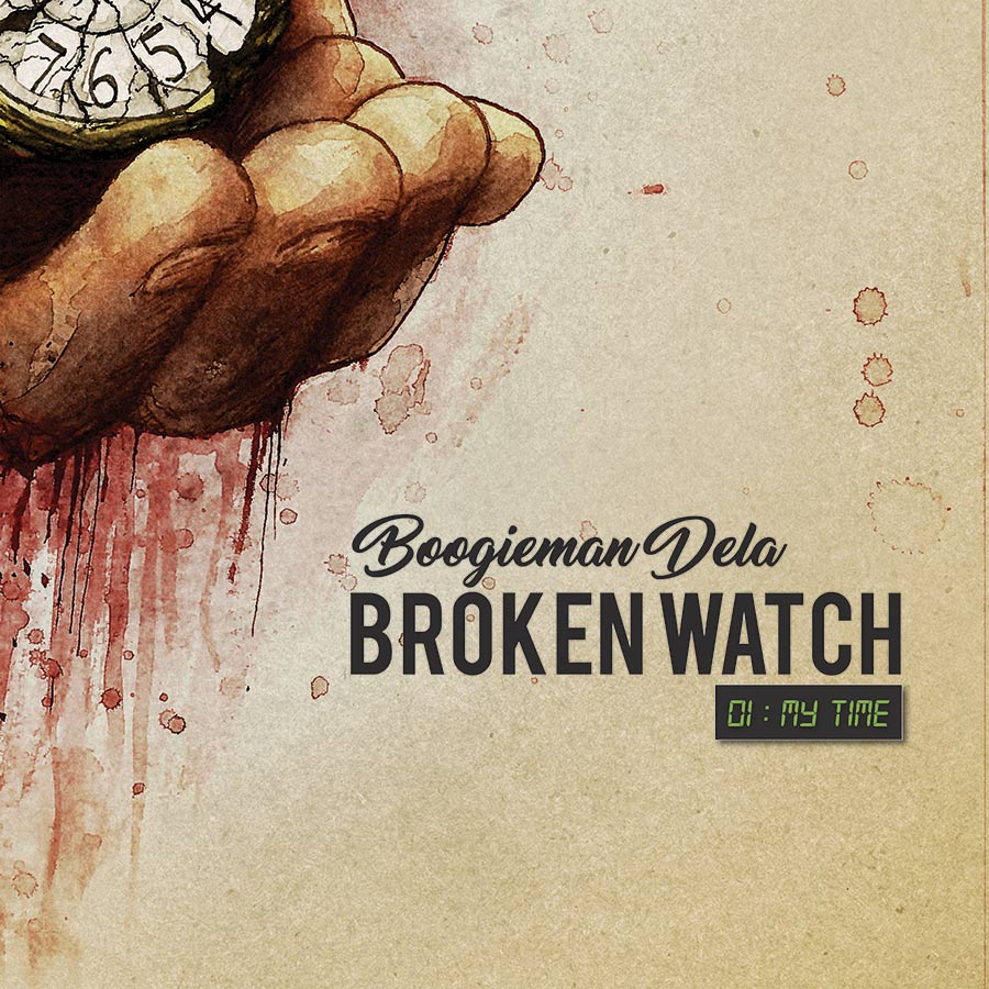 Broken Watch - Boogieman Dela